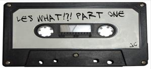 Les What – Minitape