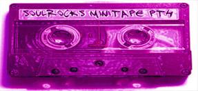 sr minitape pt4 F2 soulROCKS minitape pt4