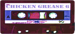 Chicken Grease 6