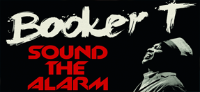 "Audio: Booker T Feat.Mayer Hawthorne ""Sound The Alarm"""